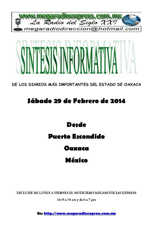 DE LOS DIARIOS MÁS IMPORTANTES DEL ESTADO DE OAXACA  Sábado 29 de Febrero de 2014 Desde Puerto Escondido Oaxaca México  En...