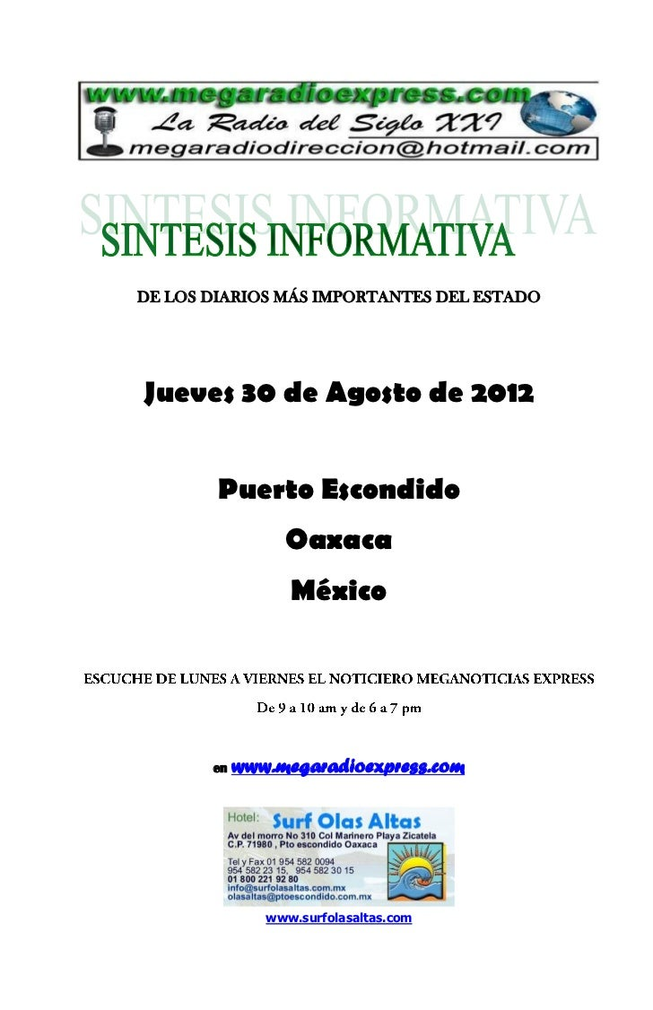 DE LOS DIARIOS MÁS IMPORTANTES DEL ESTADOJueves 30 de Agosto de 2012        Puerto Escondido                 Oaxaca       ...