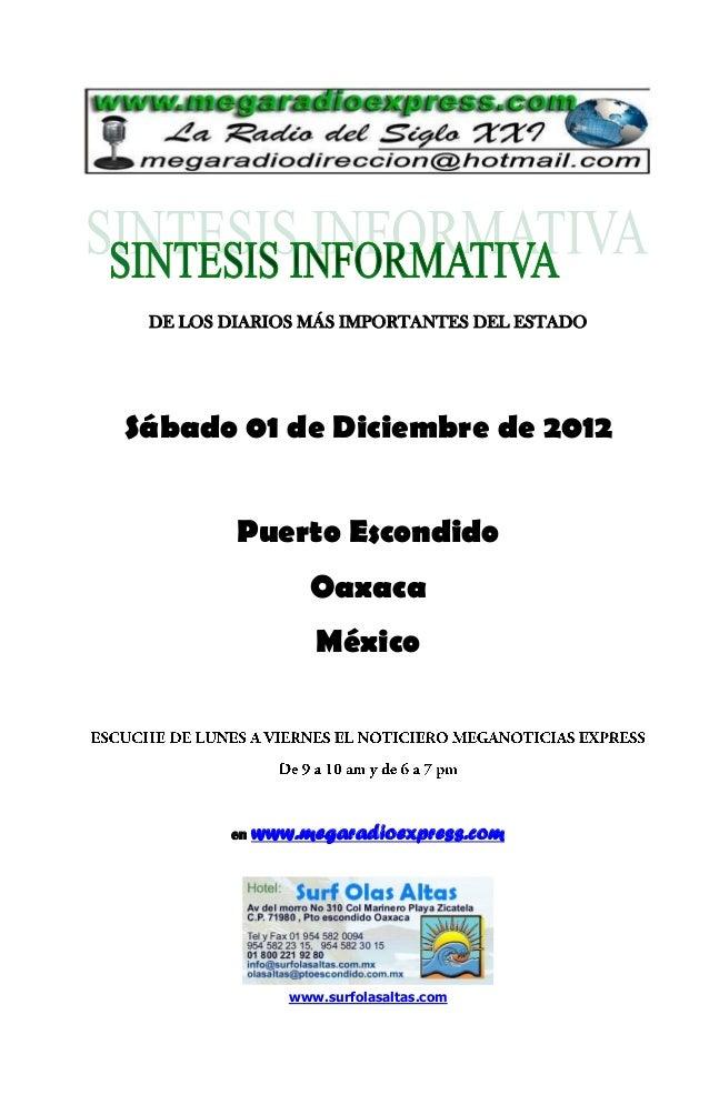 DE LOS DIARIOS MÁS IMPORTANTES DEL ESTADOSábado 01 de Diciembre de 2012         Puerto Escondido                  Oaxaca  ...