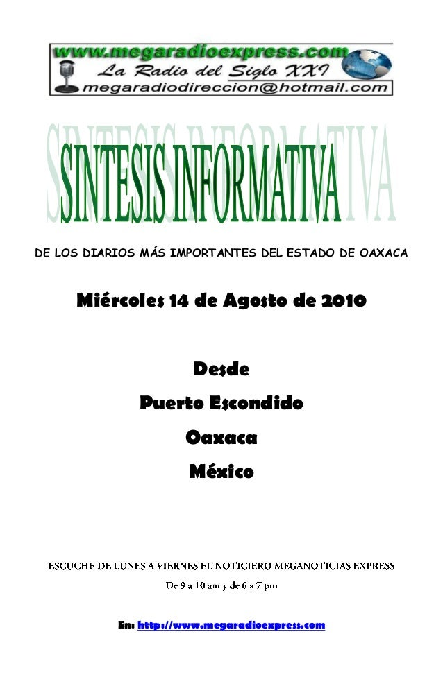 DE LOS DIARIOS MÁS IMPORTANTES DEL ESTADO DE OAXACA Miércoles 14 de Agosto de 2010 Desde Puerto Escondido Oaxaca México En...