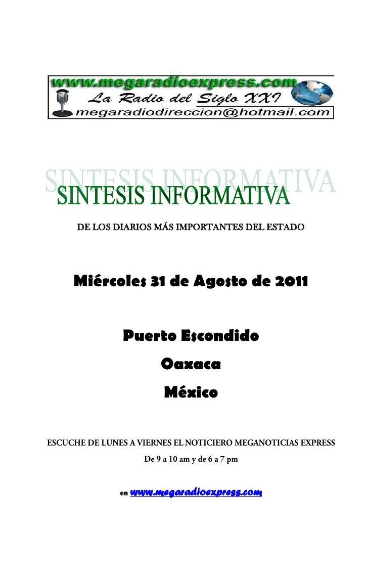 DE LOS DIARIOS MÁS IMPORTANTES DEL ESTADOMiércoles 31 de Agosto de 2011        Puerto Escondido                 Oaxaca    ...
