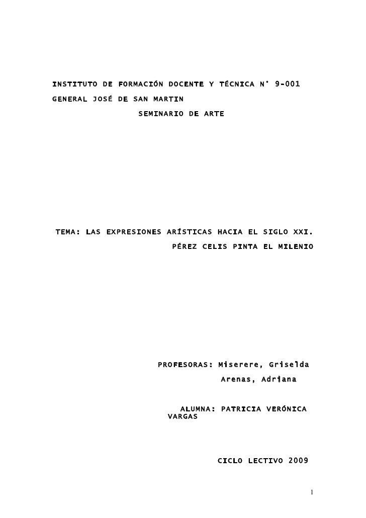 INSTITUTO DE FORMACIÓN DOCENTE Y TÉCNICA N° 9-001GENERAL JOSÉ DE SAN MARTIN                 SEMINARIO DE ARTETEMA: LAS EXP...