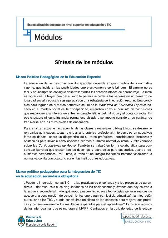 Síntesis de los módulosMarco Político Pedagógico de la Educación Especial    La educación de las personas con discapacidad...