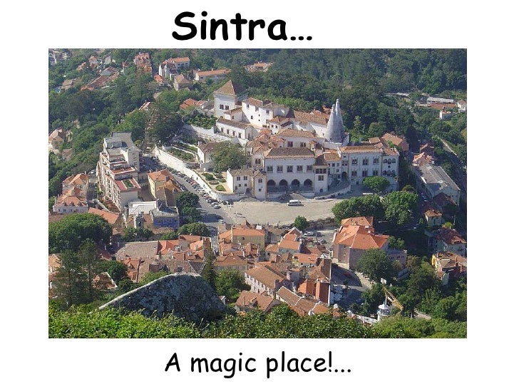 Sintra…  <br />A magicplace!...<br />