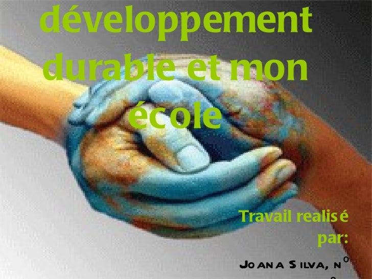 Sintra et le développement durable et mon école Travail realisé par: Joana Silva, nº 16, 11º J