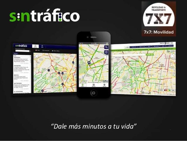 Sin trafico 7x7