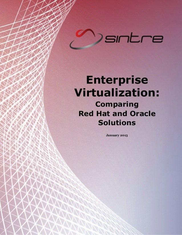 Enterprise Virtualization: Comparing Red Hat and Oracle Solutions