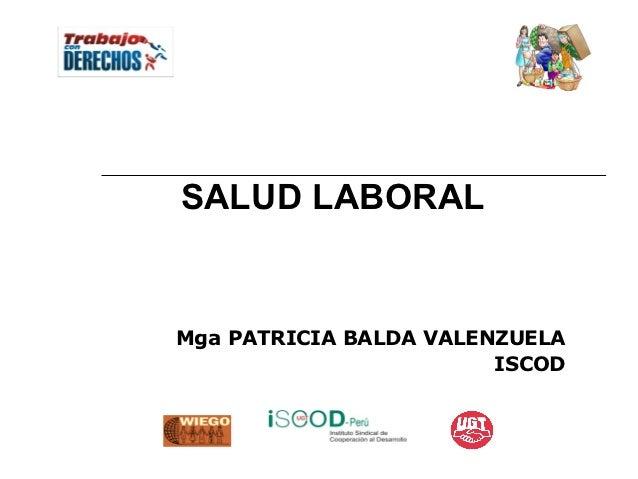 SALUD LABORALMga PATRICIA BALDA VALENZUELA                        ISCOD