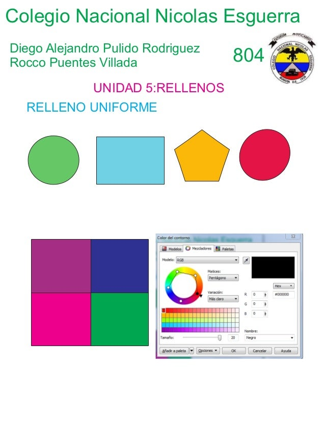 Colegio Nacional Nicolas Esguerra Diego Alejandro Pulido Rodriguez Rocco Puentes Villada 804 UNIDAD 5:RELLENOS RELLENO UNI...