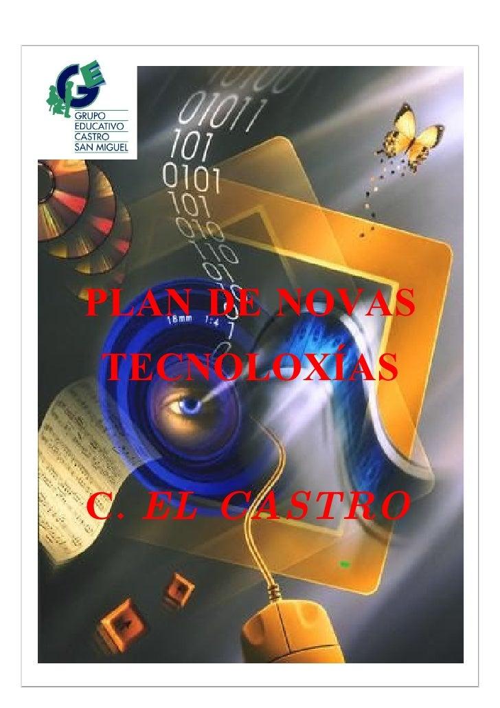 PLAN DE NOVAS TECNOLOXÍAS   C. EL CASTRO