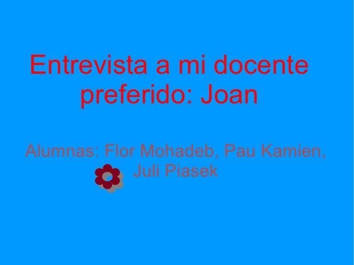 Entrevista a Joan