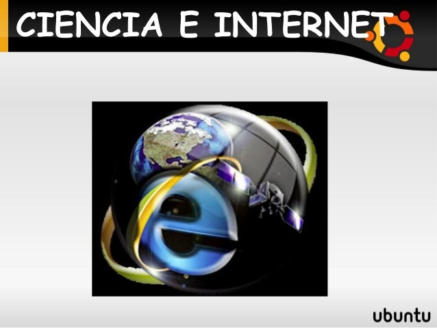 CIENCIA E INTERNET