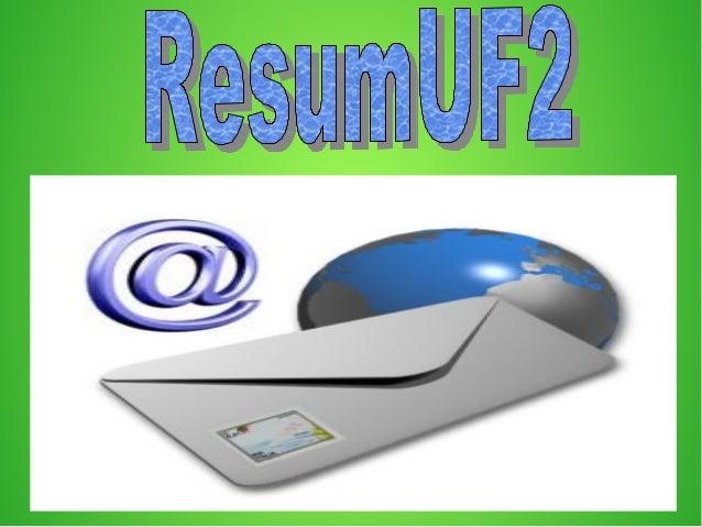 Presentacio●Aquesta unitat formativa tracta de laAquesta unitat formativa tracta de lagestió del correu electrònic. El cor...
