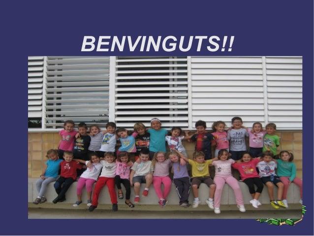 BENVINGUTS!!
