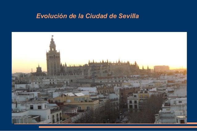 Evolución de la Ciudad de Sevilla