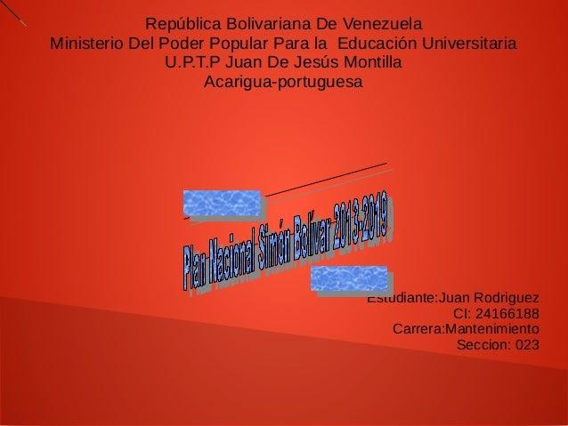 República Bolivariana De Venezuela Ministerio Del Poder Popular Para la Educación Universitaria U.P.T.P Juan De Jesús Mont...