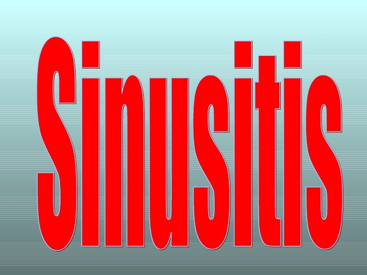 How to get rid of Sinusitis?