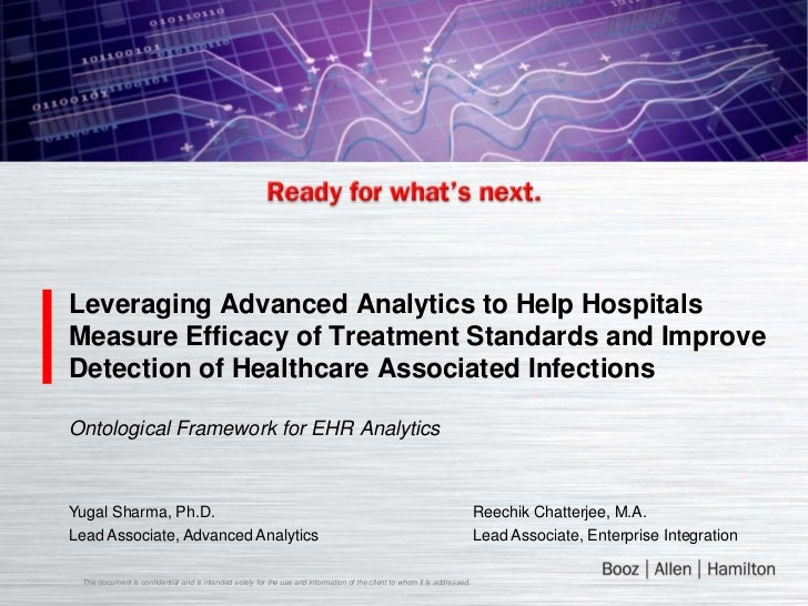 Leveraging Advanced Analytics to Help HospitalsMeasure Efficacy of Treatment Standards and ImproveDetection of Healthcare ...