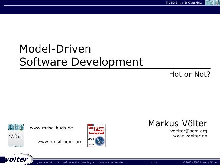 Sioux Hot-or-Not: Model Driven Software Development (Markus Voelter)