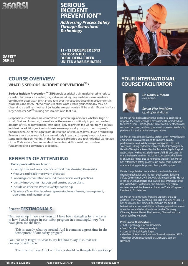 SERIOUS INCIDENT PREVENTION™ Addressing Process Safety Through Behavioral Technology  11 - 12 DECEMBER 2013 RADISSON BLU D...