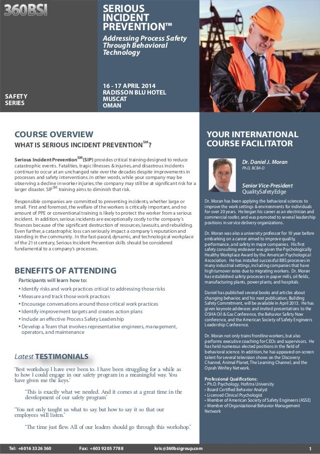 SERIOUS INCIDENT PREVENTION™ Addressing Process Safety Through Behavioral Technology  16 - 17 APRIL 2014 RADISSON BLU HOTE...