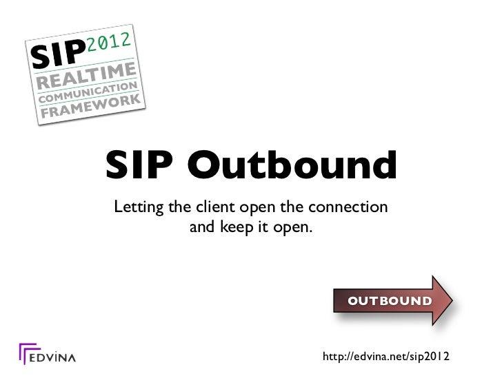 Sip2012 :: outbound