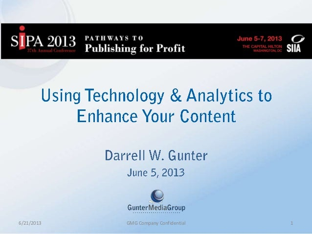 SIPA 2013 Using Technology & Analytics to Enhance Your Content