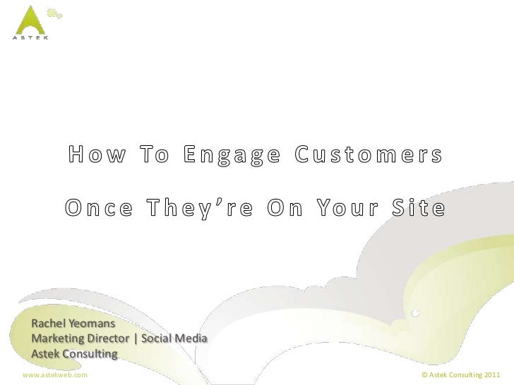 How to Engage People Once They are On Your Site