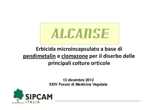 Erbicida microincapsulato a base dipendimetalin e clomazone per il diserbo delle         principali colture orticole      ...