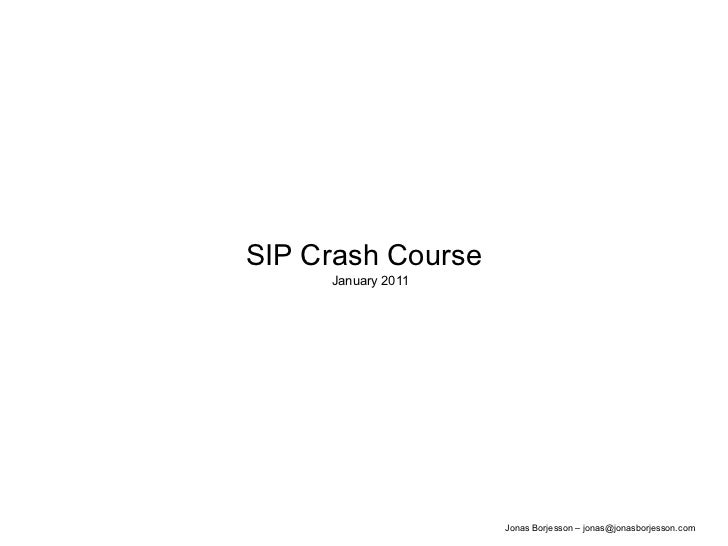 SIP Crash Course January 2011