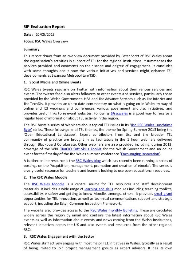 SIP Evaluation ReportDate: 20/05/2013Focus: RSC Wales OverviewSummary:This report draws from an overview document provided...