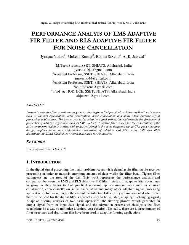 PERFORMANCE ANALYIS OF LMS ADAPTIVE FIR FILTER AND RLS ADAPTIVE FIR FILTER FOR NOISE CANCELLATION