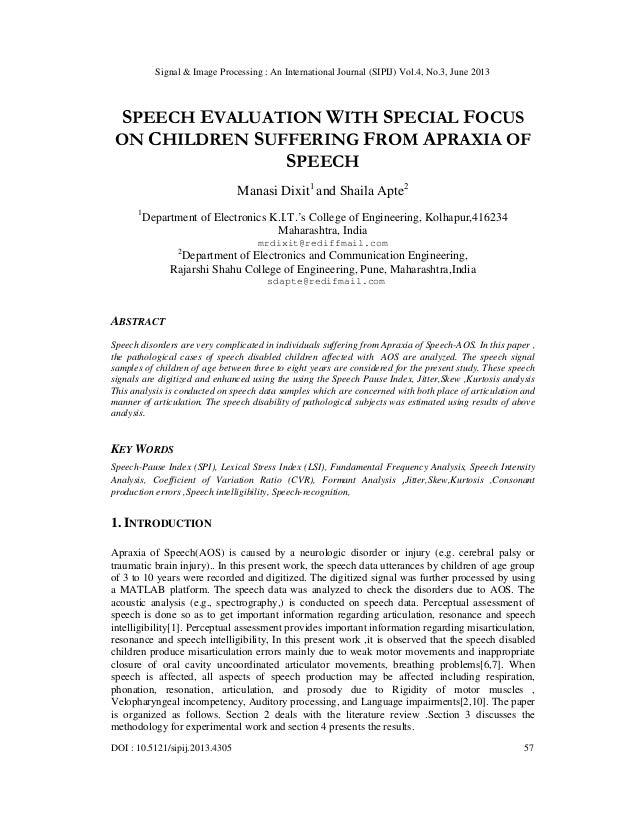 Signal & Image Processing : An International Journal (SIPIJ) Vol.4, No.3, June 2013 DOI : 10.5121/sipij.2013.4305 57 SPEEC...