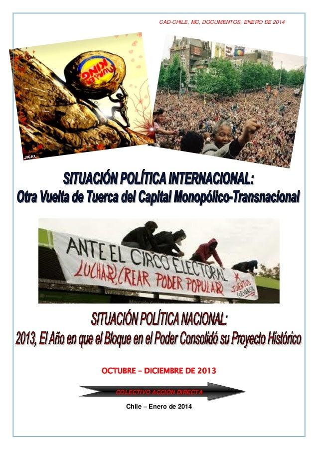 CAD-CHILE, MC, DOCUMENTOS, ENERO DE 2014  OCTUBRE – DICIEMBRE DE 2013 COLECTIVO ACCIÓN DIRECTA  Chile – Enero de 2014