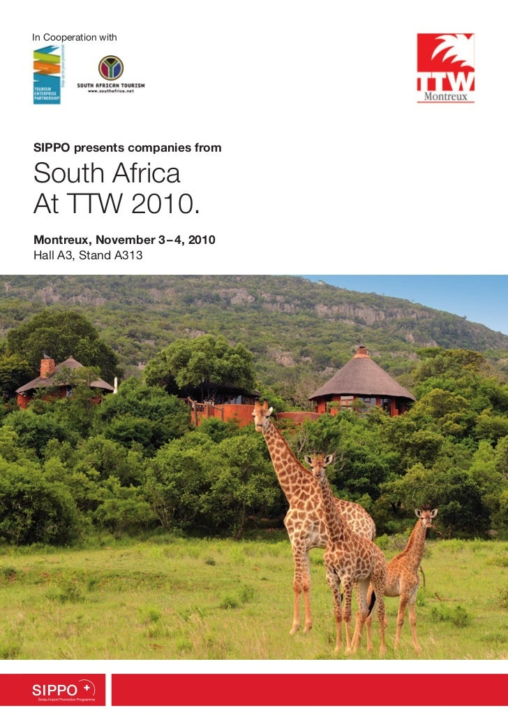 In Cooperation withSIPPO presents companies fromSouth AfricaAt TTW 2010.Montreux, November 3–4, 2010Hall A3, Stand A3131
