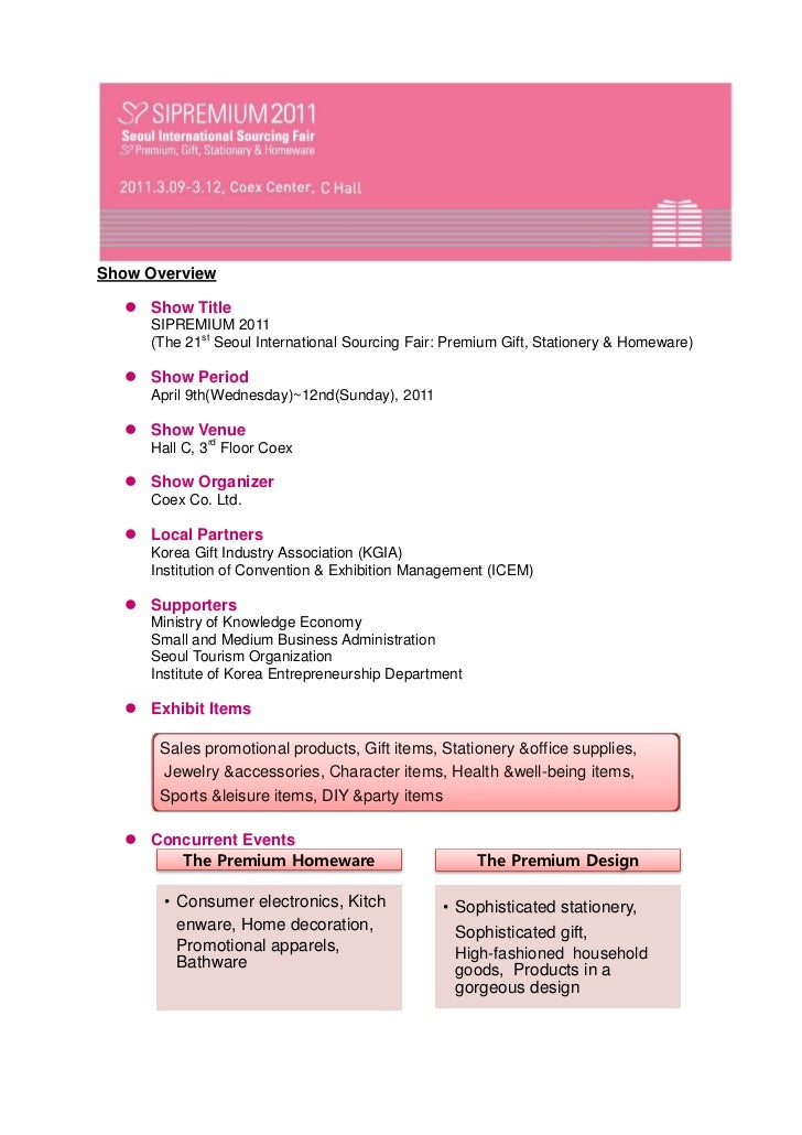 Show Overview   Show Title     SIPREMIUM 2011     (The 21st Seoul International Sourcing Fair: Premium Gift, Stationery &...