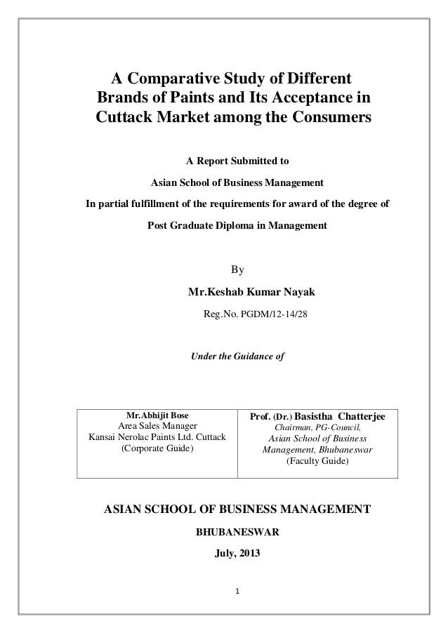 A Comparative Study of Different Brands of Paints and Its Acceptance in Cuttack Market among the Consumers A Report Submit...
