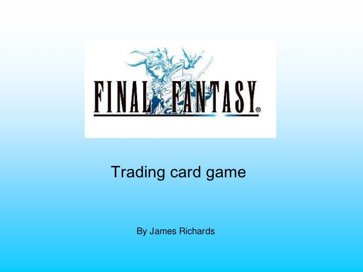 Trading card game   By James Richards