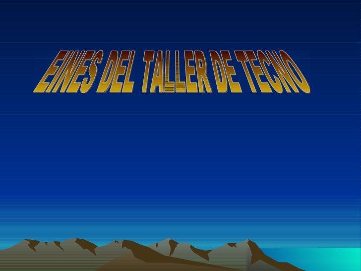 EINES DEL TALLER DE TECNO