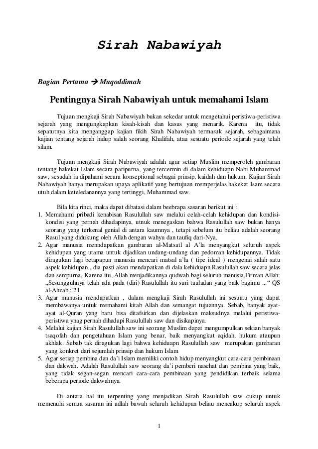 Sirah NabawiyahBagian Pertama  Muqoddimah      Pentingnya Sirah Nabawiyah untuk memahami Islam        Tujuan mengkaji Sir...