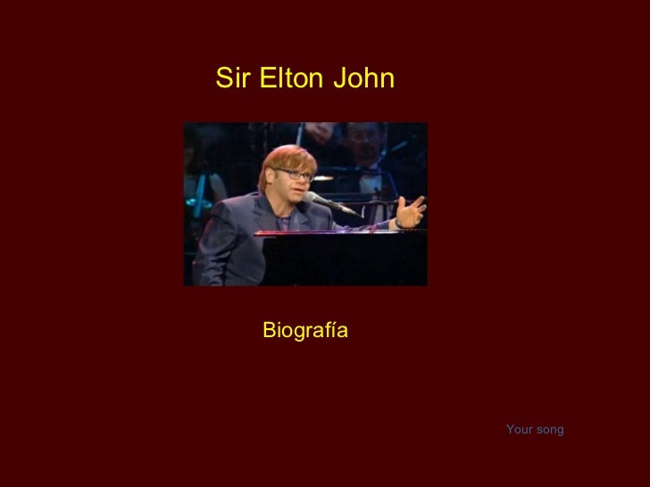 Sir Elton John Biografía Your song