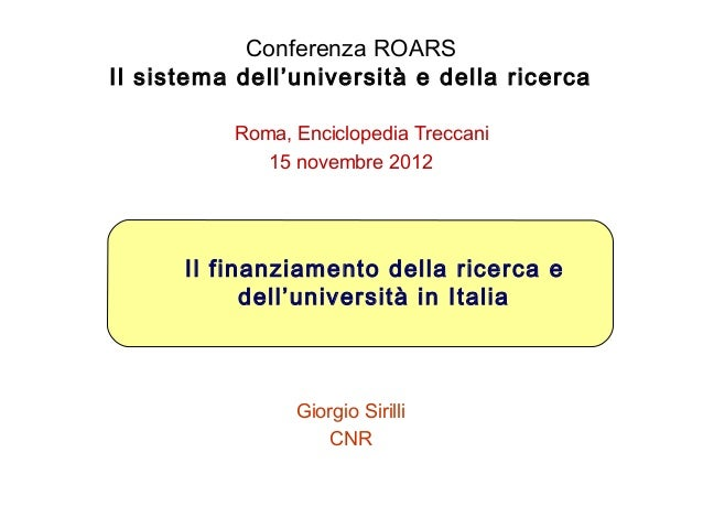 Giorgio Sirilli: Il finanziamento della ricerca e dell'università in Italia.