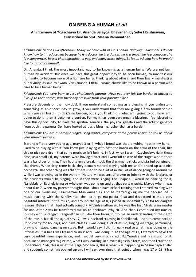 Dr Ananda interviewed by Krishnaveni 2014 ON BEING A HUMAN et al! An interview of Yogacharya Dr. Ananda Balayogi Bhavanani...