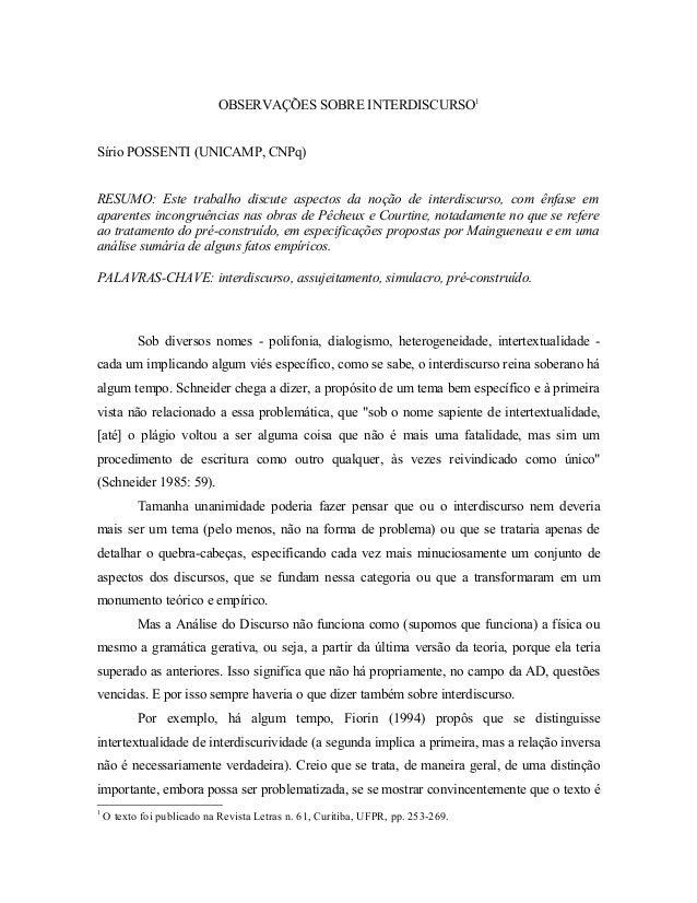 OBSERVAÇÕES SOBRE INTERDISCURSO1  Sírio POSSENTI (UNICAMP, CNPq)  RESUMO: Este trabalho discute aspectos da noção de inter...