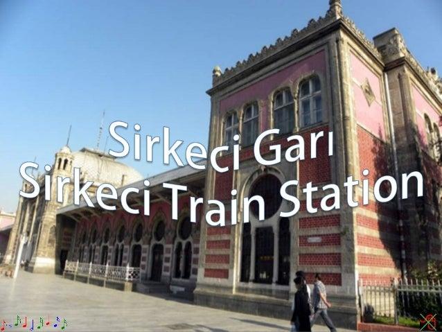 Sirkeci garı,sirkeci train station