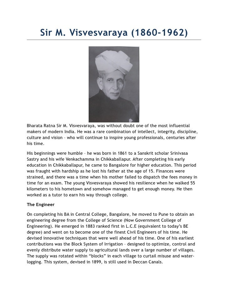 Sir M. Visvesvaraya (1860-1962)     Bharata Ratna Sir M. Visvesvaraya, was without doubt one of the most influential maker...
