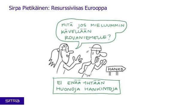 Kansallinen resurssiviisaus -foorumi 4.12.2013: Visualistin näkemys Sirpa Pietikäisen esityksestä Resurssiviisas Eurooppa