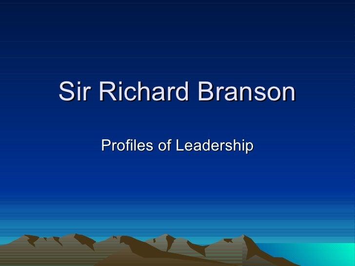 Sir Richard Branson Profiles of Leadership