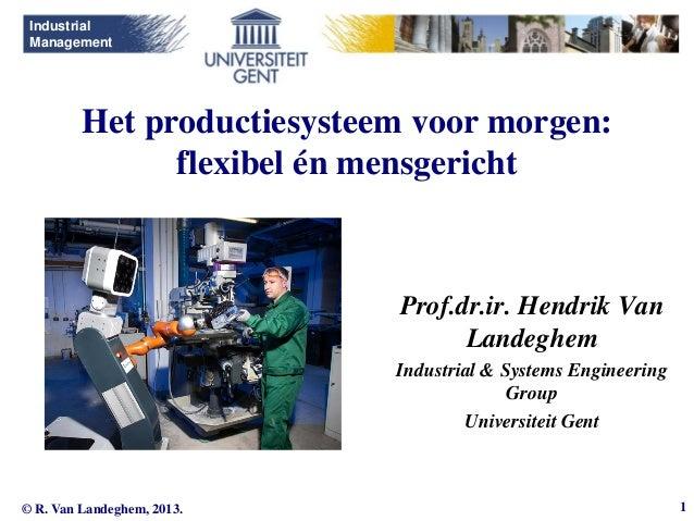 Sirris manufacturing day 2013   UGent - Hendrik Van Landeghem