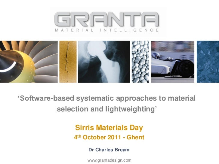 """""""Software-based systematic approaches to material           selection and lightweighting""""               Sirris Materials D..."""
